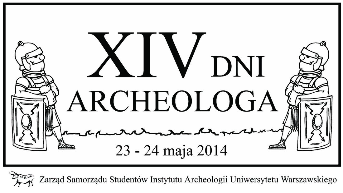 XIV Dni Archeologa – Uniwersytet Warszawski